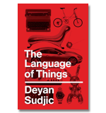 The Language of Things by Deyan Sudjic