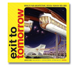 Exit to Tomorrow: History of the Future, World'...