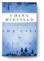 China Mieville, The Сity and the City