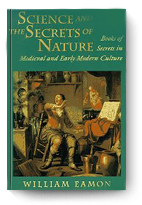 William Eamon, Science and the Secrets of Nature