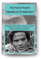 Pier Paolo Pasolini, Heretical Empiricism