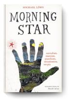 Michael Löwy, Morning Star: surrealism, marxism...