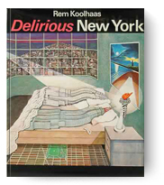 Rem Koolhaas, Delirious New York