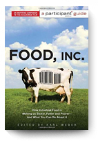 Participant Media, Food Inc.: A Participant Guide