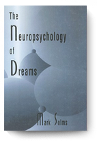 Mark Solms. The Neuropsychology of Dreams.