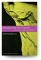 Ernest Hartmann. Dreams And Nightmares.