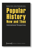 Barbara Korte, Popular History Now and Then