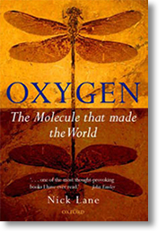 Nick Lane «Oxygen: The Molecule that Made the W...