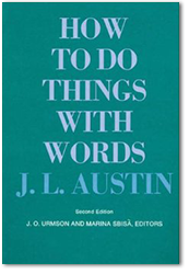 J.L. Austin: How to Do Things with Words
