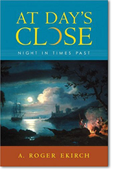 A.Roger Ekirch, «At Day's Close: Night in Times...