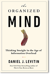 Daniel J. Levitin, «The Organized Mind: Thinkin...