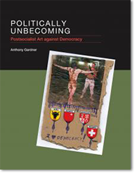«Politically Unbecoming: Postsocialist Art agai...