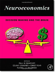 Paul W. Glimcher, «Neuroeconomics: Decision Mak...