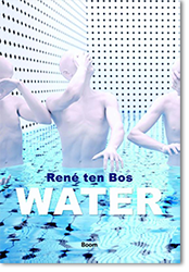 Rene ten Bos, «Water»