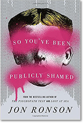 Joy Ronson, «So You've Been Publicly Shamed»