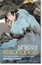 David Toop, «Sinister resonance»