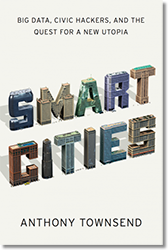 Anthony Townsend, «Smart Cities»