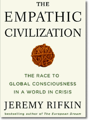 Jeremy Rifkin, «The Empathic Civilization»