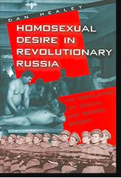 Dan Healey, «Homosexual Desire in Revolutionary...