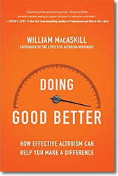 William MacAskill. «Doing Good Better»
