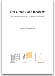 Jean-luc Doumont. «Trees, maps, and theorems»