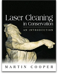 Martin Cooper «Laser Cleaning in Conservation (...