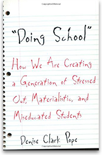 Doing School: How We Are Creating a Generation ...