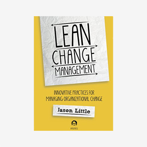 Lean Change Managment: Innovative Practices For...