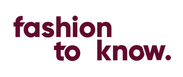 Fashion to know